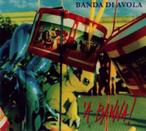 with Banda di Avola,' A Banna, 2002